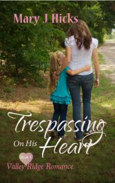 Book 1 - Trespassing On His Heart
